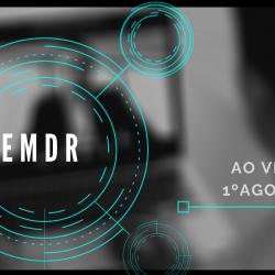EMDR via Web – Ao vivo